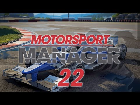 Motorsport Manager #22 SEASON 3 Custom Team - MOTORSPORT MANAGER Let's Play