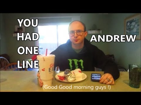 YOU HAD ONE LINE ANDREW 11.17.18 day1970
