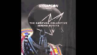 The Garifuna Collective - Seremei Buguya (Synapson Remix)