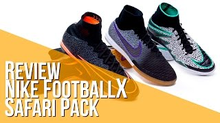 Review Nike Football X Safari Pack