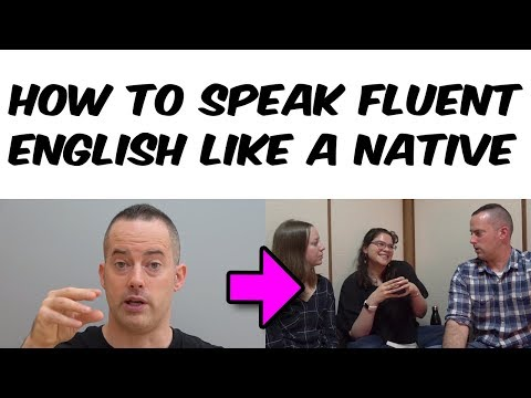 How To Speak Fluent English Like A Native - Follow These Simple Steps