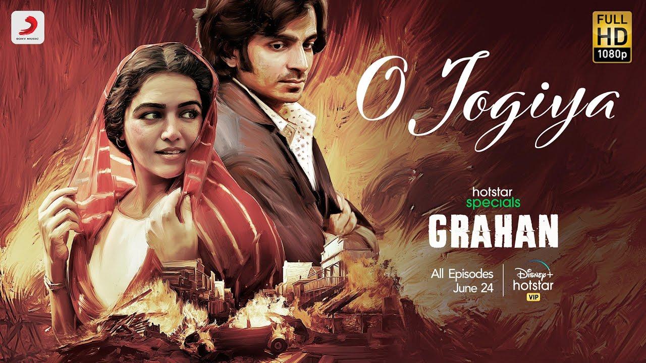 O Jogiya | Hotstar Specials - Grahan | Amit Trivedi | Varun Grover | Asees Kaur | June 24