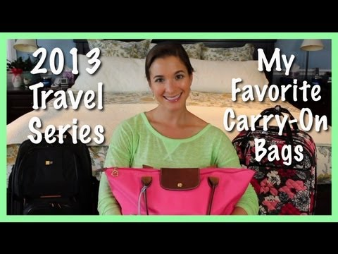 2013 Travel Series: My Favorite Carry On Bags
