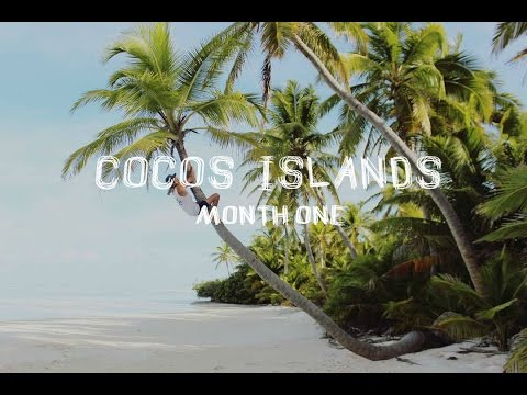 One Month on Cocos Islands (Paradise)