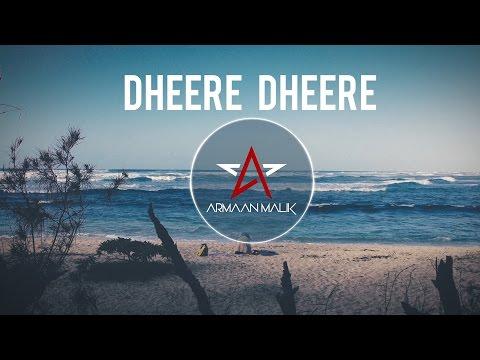 Dheere Dheere (Bootleg Mix) - Armaan Malik ft. DJ Kiran Kamath | Audio Version