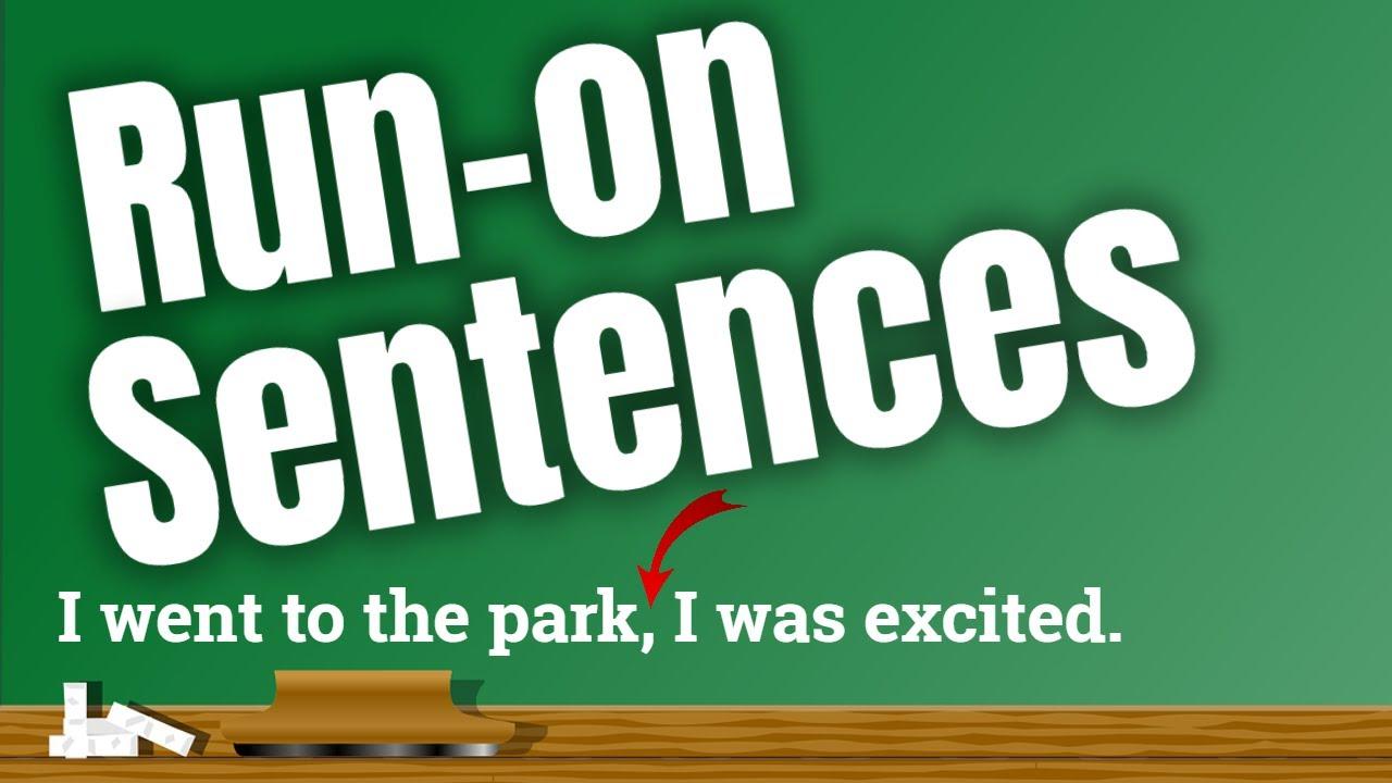 Run On Sentences For Children Classroom Grammar Video Youtube