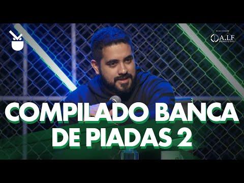 COMPILADO BANCA DE PIADAS - PARTE 2