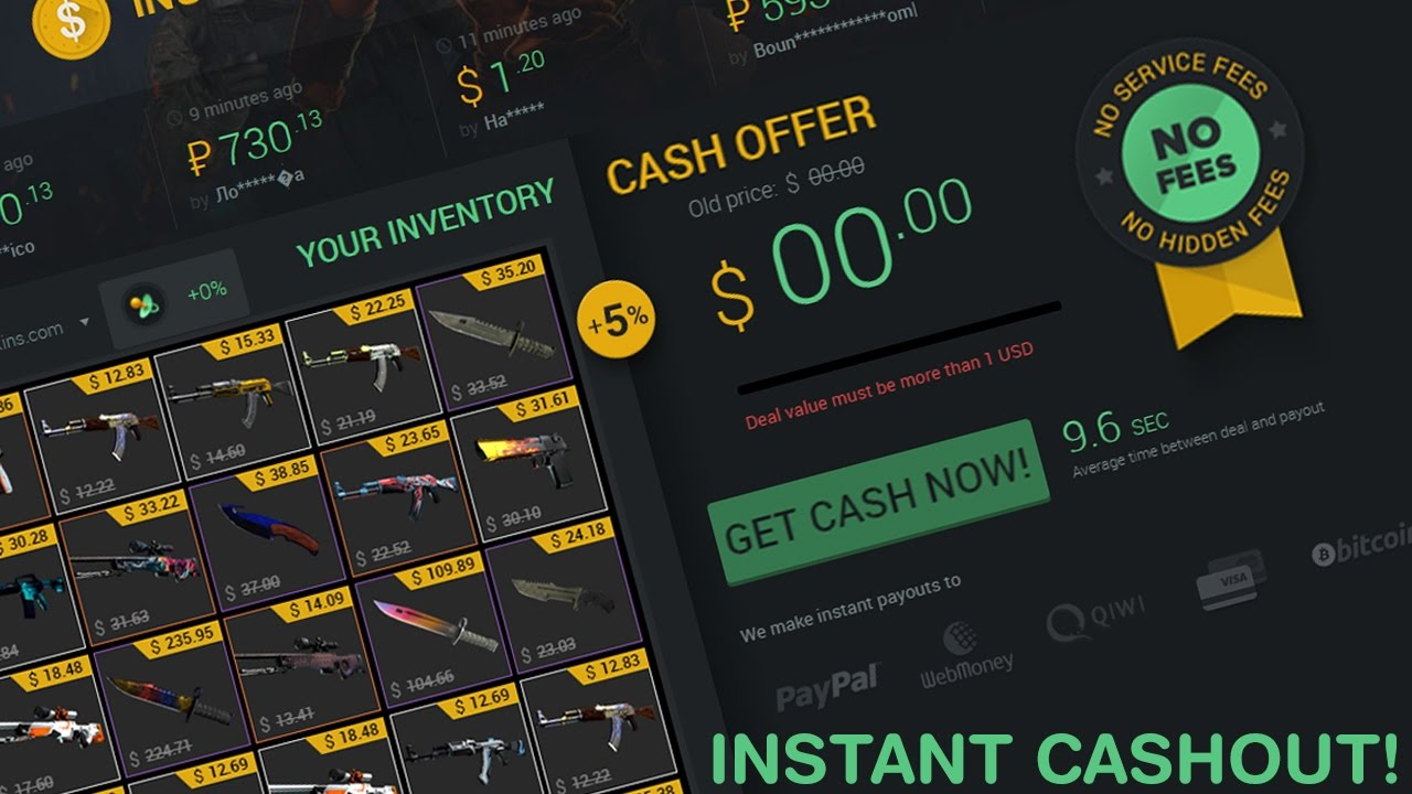 Instant cash out csgo skins