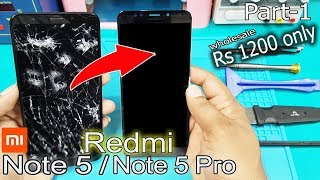 Redmi Note 5 LCD Screen +Touch Screen Digitizer Replacement | Redmi Note 5 Display Replacement