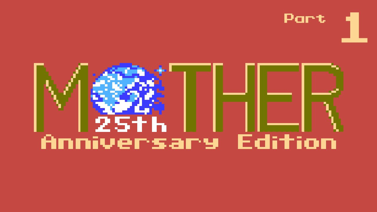 Episode 1 - A Lamp Appears - Let's Play Mother: 25th Anniversary Edition  [Blind]
