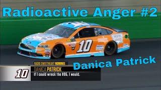 Danica Patrick - Radioactive Anger #2