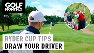Draw Your Driver - Ryder Cup Tips With Peter Finch