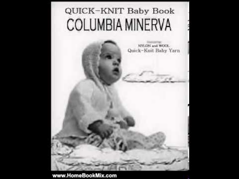 Knitting Patterns Jacket Home Book Summary: COLUMBIA MINERVA QUICK