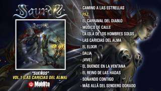 """SAUROM """"Sueños"""" (Álbum completo, Las Caricias del Alma) parte 1"""
