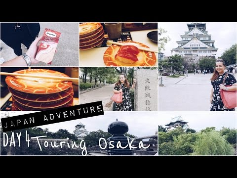 My Japan Adventure Day 4 - Touring Osaka August 25, 2015