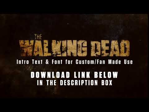 The Walking Dead - Intro Text/Font - Download Link