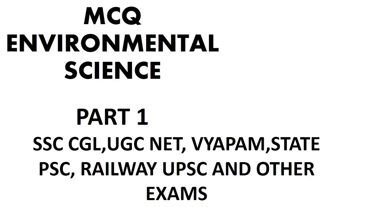 MCQ FOR ENVIRONMENTAL RELATED QUESTION FOR SSC CGL UCGNET
