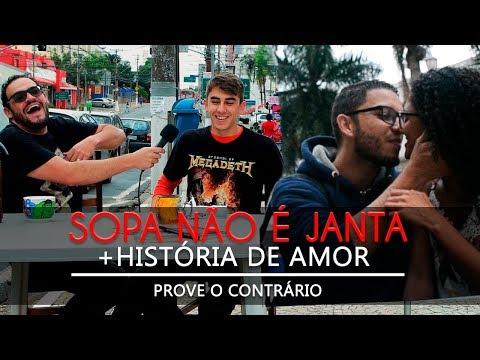SOPA NÃO É JANTA + HISTÓRIA DE AMOR | Prove O Contrário