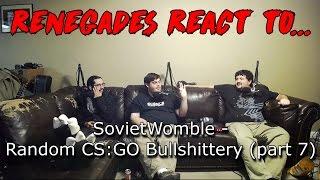 Renegades React to... SovietWomble - Random CS:GO Bullshittery (part 7)