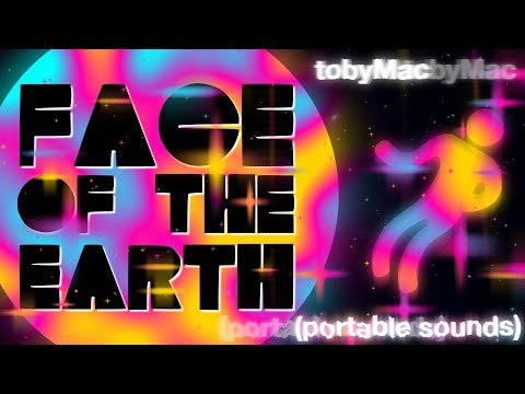 """TobyMac """"Face Of The Earth"""" (Lyric Animation)"""
