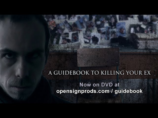A Guidebook to Killing Your Ex - DVD Release Trailer!