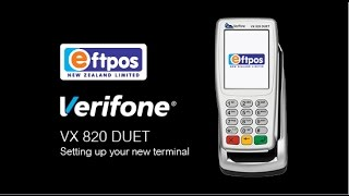 Verifone VX 820 DUET - How to set up your new terminal | Eftpos NZ