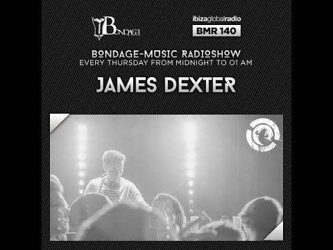 Bondage Music Radio - Edition 140 mixed by James Dexter