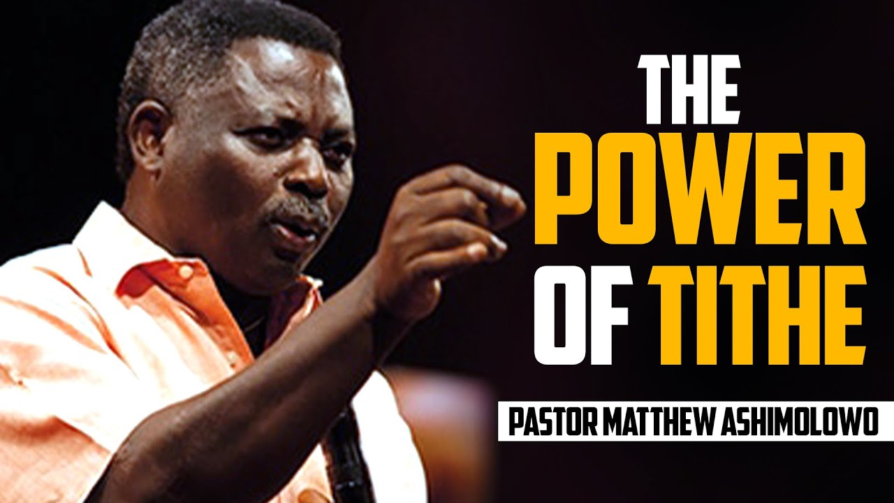 Download The Power of Tithe - Pastor Matthew Ashimolowo