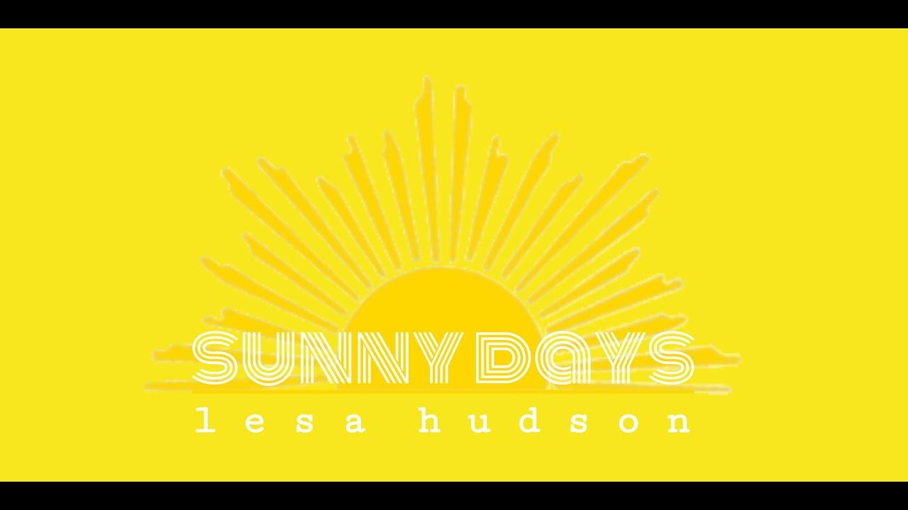 Lesa Hudson - Sunny Days (Official Music Video)