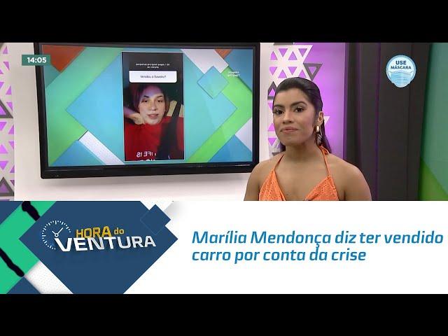 Marília Mendonça diz ter vendido carro por conta da crise na pandemia