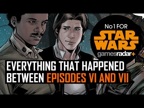 Star Wars: Everything that happened between Episodes VI and VII