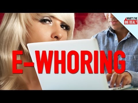 E-Whoring: A Guide to the Worst Job on the Internet
