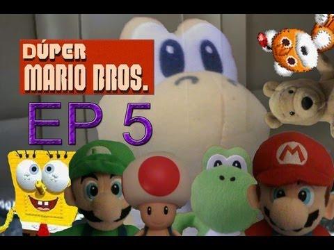 Dúper Mario Bros - Episodio 5