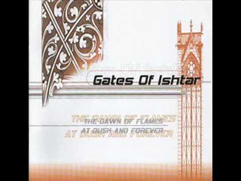 Gates Of Ishtar  Dawn Of Flames