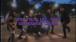 Download Mp3 How You Like That - Blackpink  Soundwave Cover