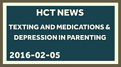 Texts for Meds and Untreated Parental Depression Hurts Kids