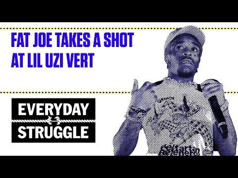 Fat Joe Takes a Shot at Lil Uzi Vert   Everyday Struggle