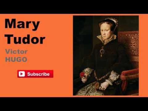 Mary Tudor by Victor Hugo - Audiobook