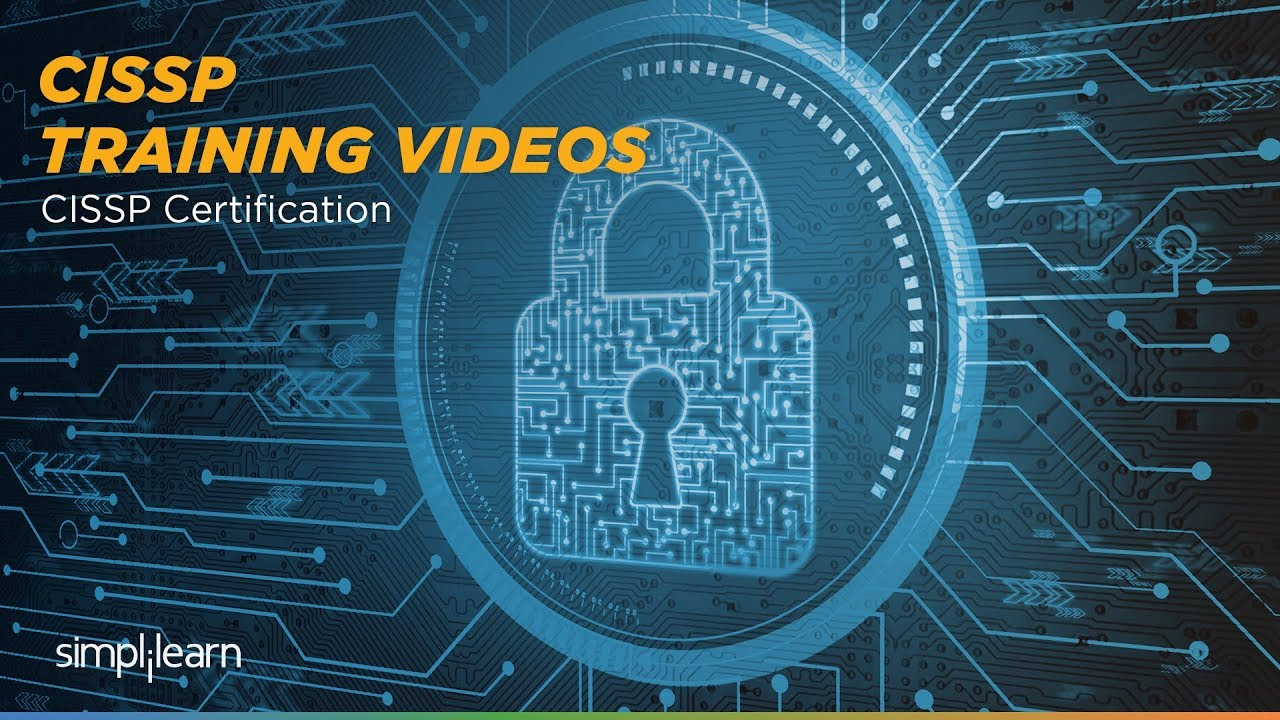Cissp Certification Cissp Training Videos Simplilearn Youtube