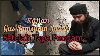 KAJIAN || SETELAH TAPA PENDAM