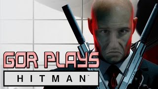 Gor Plays: Hitman Intro Pack (Part 1)