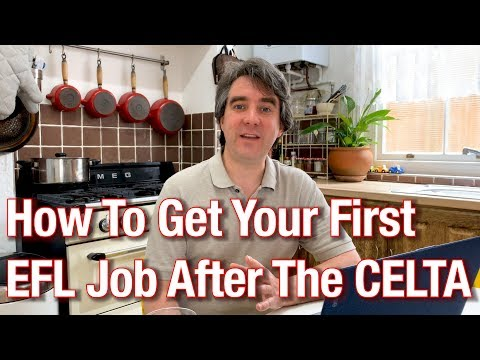 How To Get Your First EFL Job After The CELTA