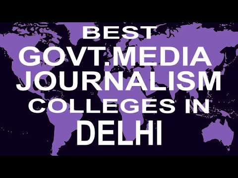 Best Government Media Journalism Colleges And Courses In Delhi