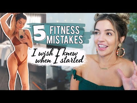 5 Fitness MISTAKES I Wish I Knew When I Started