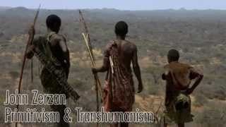 John Zerzan - Anarcho-Primitivism and Transhumanism (2nd discussion)