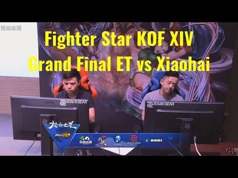 Fighter Star KOF XIV Grand Final ET vs Xiaohai |