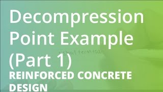 Decompression Point Example (Part 1) | Reinforced Concrete Design