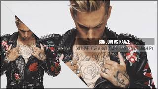 Bon Jovi vs. KAAZE - You Give Love A Bad Coming Home (KAAZE Mashup)