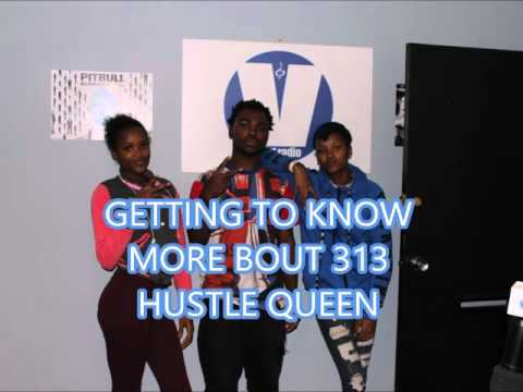 VENT RADIO EPS 1 313HUSTLE QUEEN \HOST:MTE WILL