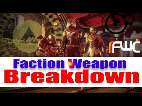 Destiny 2 - Every Faction Weapon (Breakdown)(Perks, Stats, and More)